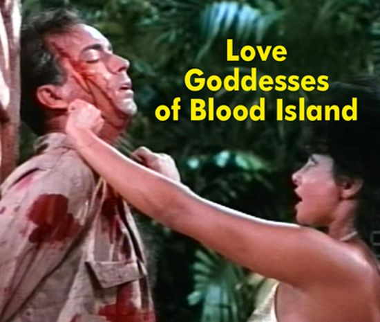 Love Goddesses of Blood Island movie