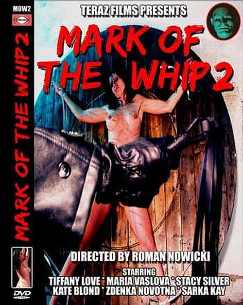 Mark Of The Whip 2 movie