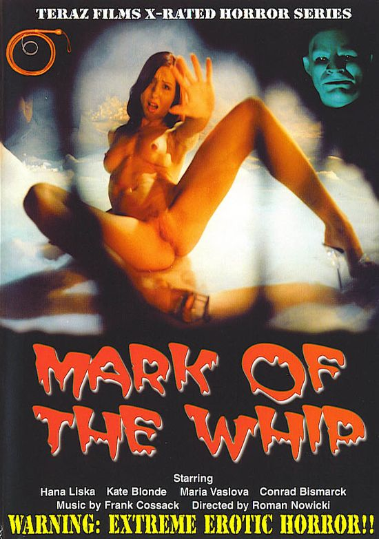 Mark Of The Whip movie