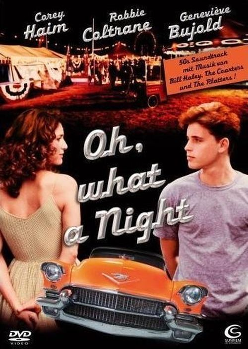 Oh, What a Night movie