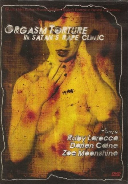 Orgasm Torture in Satan's Rape Clinic movie