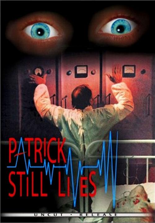 Patrick Still Lives movie