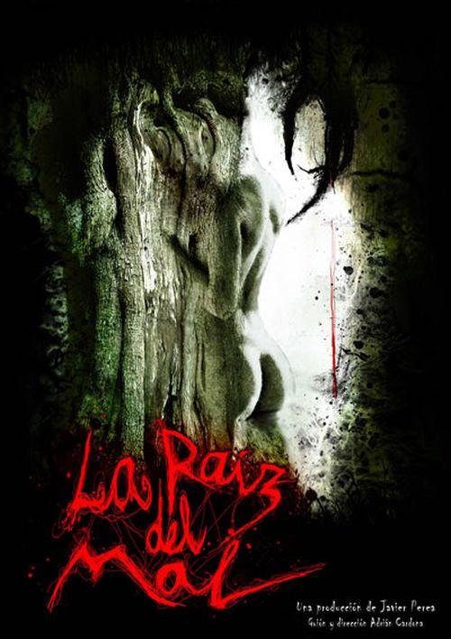 La Raíz Del Mal movie