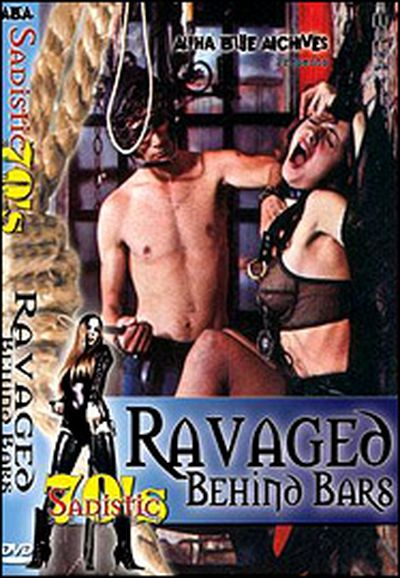 Ravaged Behind Bars movie