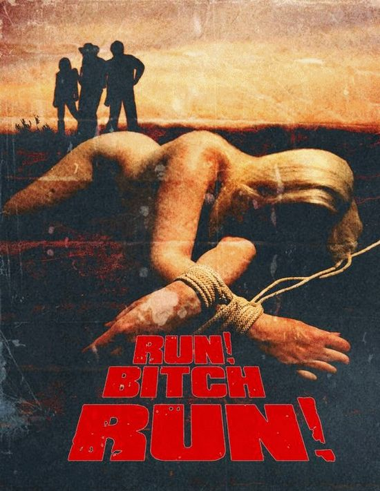 Run! Bitch Run! movie