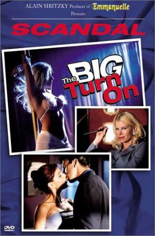 Scandal: The Big Turn On  movie