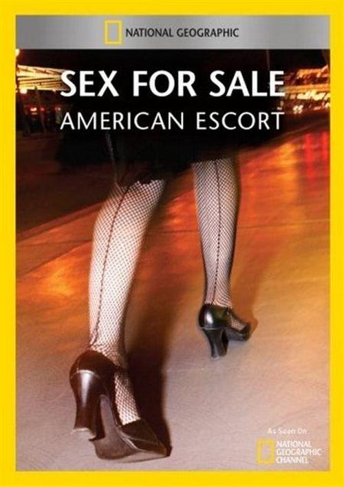 Sex for Sale: American Escort movie