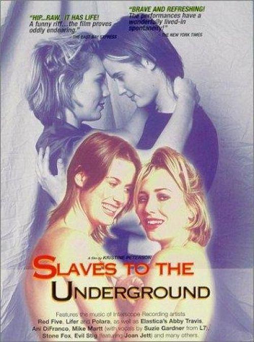 Slaves to the Underground movie