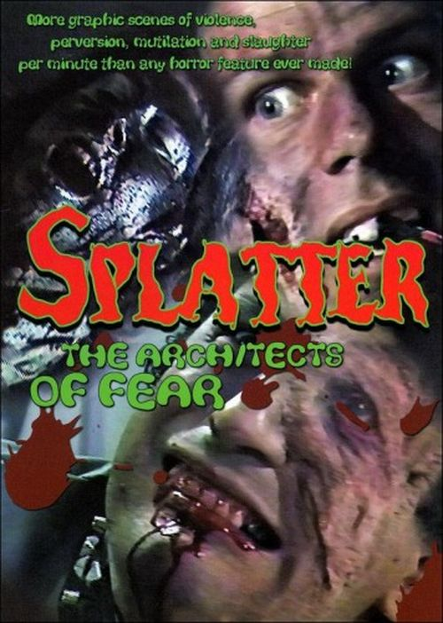 Splatter: Architects of Fear movie