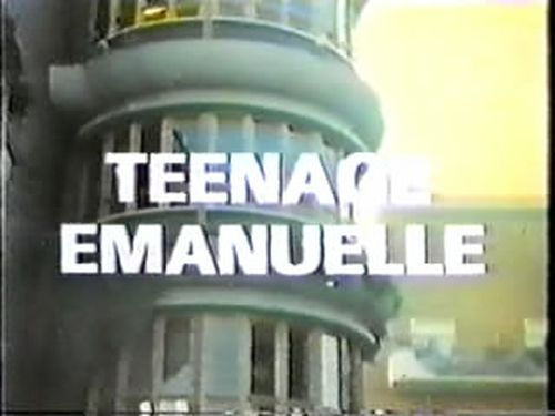 Teenage Emmanuelle movie
