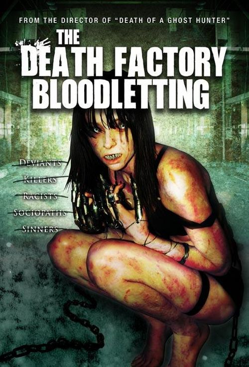 The Death Factory Bloodletting movie