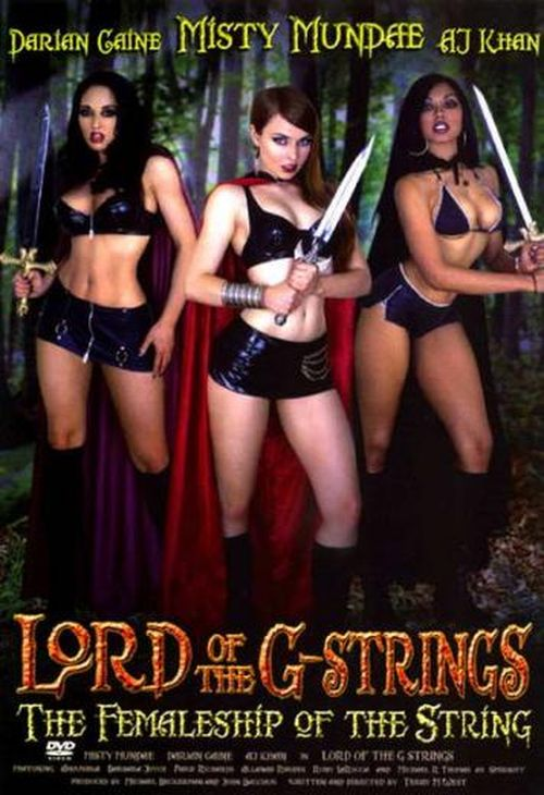 The Lord of the G-Strings: The Femaleship of the String movie