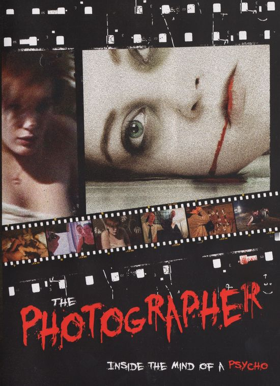 The Photographer: Inside the Mind of a Psycho movie