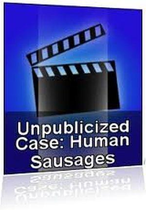 Unpublicized Case: Human Sausages movie