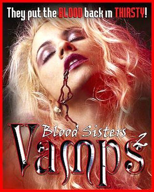 Vamps 2: Blood Sisters movie