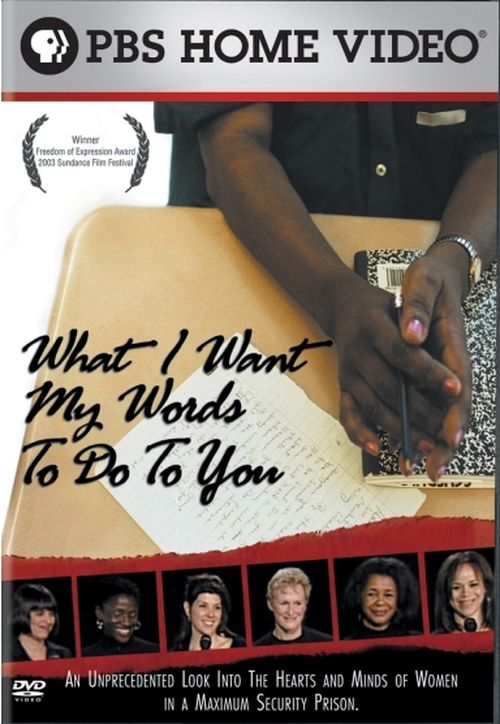 What I Want My Words to Do to You movie