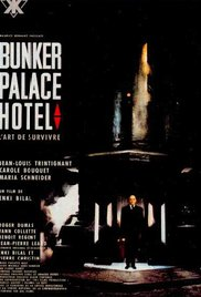 Bunker Palace Hôtel movie