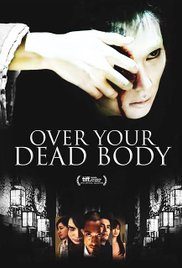 Over Your Dead Body movie
