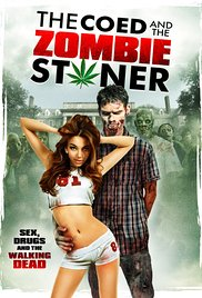 The Coed and the Zombie Stoner movie