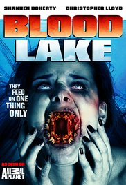 Blood Lake: Attack of the Killer Lampreys movie