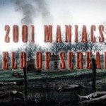 2001 Maniacs: Field of Screams movie