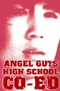 Angel Guts: High School Coed