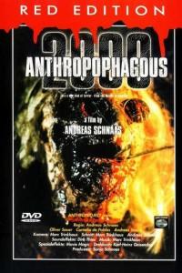 Anthropophagous 2000