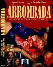 Arrombada - I Will Piss in Your Grave