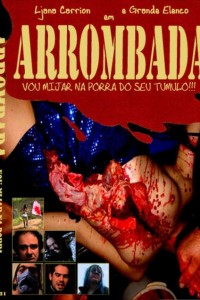 Arrombada – I Will Piss in Your Grave