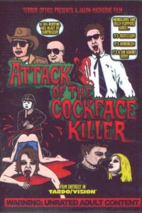 Attack of the Cockfaced Killer