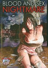 Blood and Sex Nightmare 2008