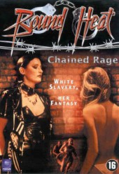 Bound Heat: Chained Rage