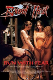 Bound Heat: Run with Fear