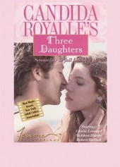 Candida Royale's Three Daughters