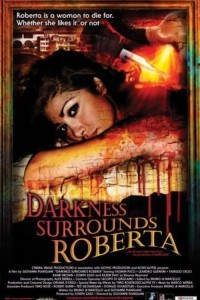 Darkness Surrounds Roberta