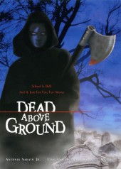 Dead Above Ground 2002