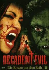 Decadent Evil 2005