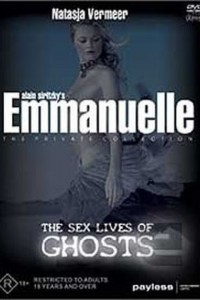 Emmanuelle Private Collection: The Sex Lives Of Ghosts