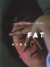 Fat Girl 2001