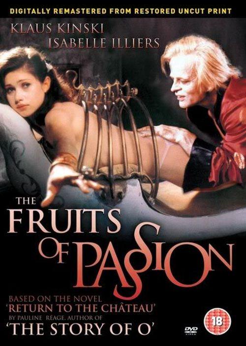 Fruits of Passion / Les fruits de la passion 1981