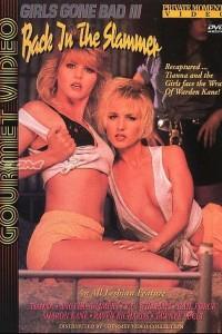 Girls Gone Bad 3: Back In The Slammer