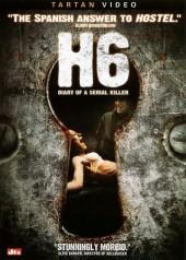 H6: Diary of a Serial Killer 2005