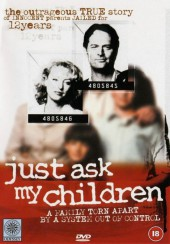 Just Ask My Children 2001