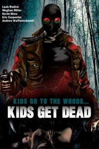 Kids Go to the Woods… Kids Get Dead