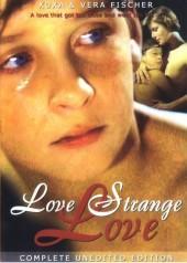 Love Strange Love AKA Amor Estranho Amor  1982