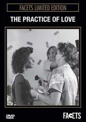 Practice of Love 1985 / Die Praxis der Liebe