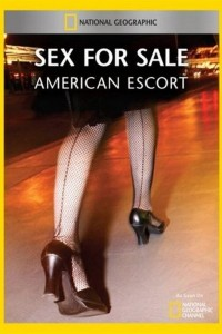 Sex for Sale: American Escort