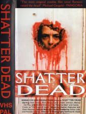 Shatter Dead 1994