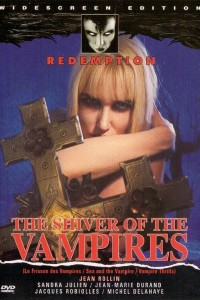 Shiver Of The Vampires (Le Frisson Des Vampires)