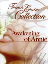 The Awakening of Annie (The Virgin of Saint Tropez)
